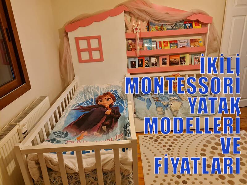 İkili Montessori Yatak Modelleri Ve Fiyatları
